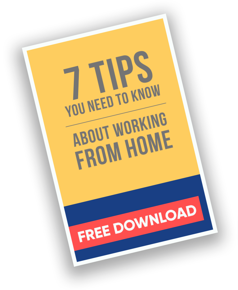 7 Tips You Need To Know About Working From Home